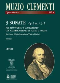 3 Sonatas Op. 2 Nos. 1, 3, 5 for Piano (Harpsichord) and Flute (Violin), de Muzio Clementi