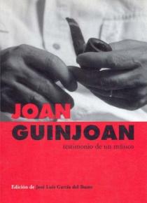 Joan Guinjoan. Testimonio de un músico
