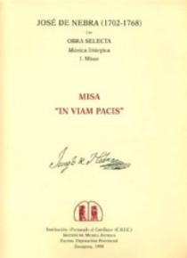 Misa «In viam Pacis» a 8 voces, oboes, violines, viola y bajo continuo