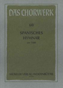 Spanisches hymnar (um 1500) (SATB)