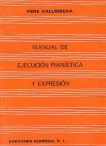 Manual de ejecución pianística y expresión