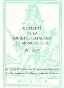 Butlletí de la Sociedad Catalana de Musicologia IV / 1997