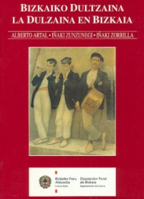 The dulzaina in Bizkaia (Book and CD)