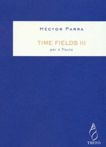 Time Fields III