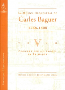 La Música Orquestal de Carles Baguer, vol. V (Concierto para dos fagots y orquesta en Fa mayor)