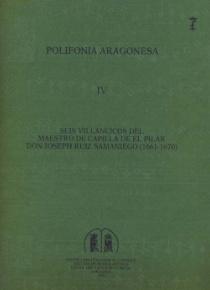 Polifonía aragonesa IV. Seis villancicos de Joseph Ruiz Samaniego