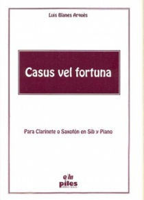 Casus vel fortuna, for clarinet or saxophone and piano