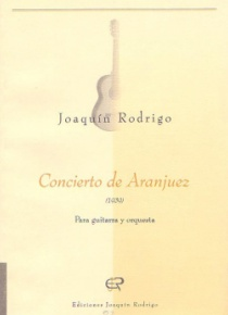 Concierto de Aranjuez (for guitar and orchestra)