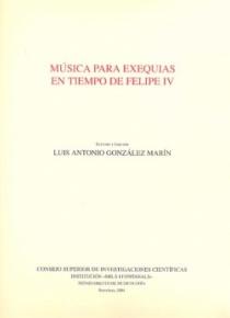 Música para exequias reales en tiempo de Felipe IV