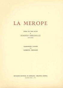 La Merope. Ópera en tres actos.