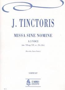 Missa sine nomine No. 1 for 3 Voices, de Johannes Tinctoris