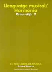 Llenguatge musical / harmonia grau mitjà vol. 2