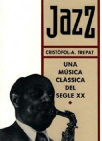 Jazz: una música clàssica dels sigle XX.
