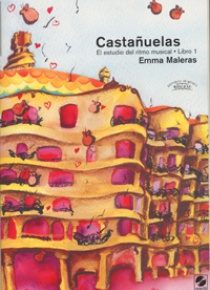 CASTAÑUELAS. Estudio del ritmo musical - Vol. 1 + CD, by Emma Maleras