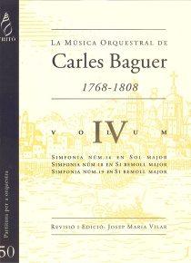 Carles Baguer's Orchestral Music, vol. IV (Symphonies nos. 16, 18 and 19)