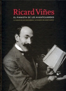 Ricard Viñes. El pianista de vanguardias
