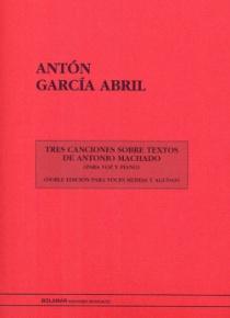 Tres canciones sobre textos de Antonio Machado