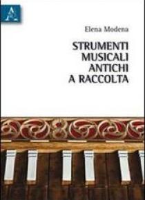 Strumenti musicali antichi a raccolta