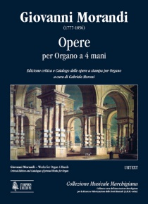 Works for Organ 4 Hands. Critical Edition and Catalogue of printed Works for Organ , de Giovanni Morandi
