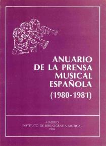 Anuario de la prensa musical española 1980 - 1981