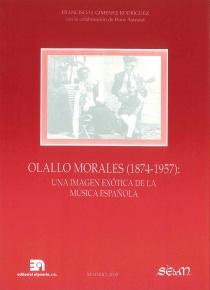 Olallo Morales (1874 - 1957): una imagen exótica de la música española