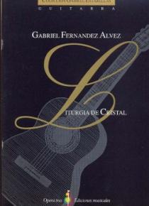 Liturgia de cristal Twelve preludes for guitar