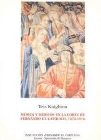 Música y músicos en la Corte de Fernando el Católico, 1474-1516