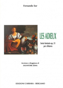 Les Adieux. Fantasia op. 21 for guitar.