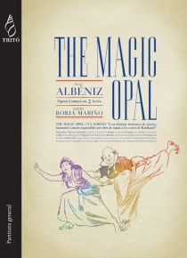 The Magic Opal, òpera en 2 actes