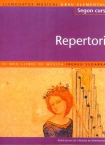 Llenguatge musical. Segon curs - Repertori. Primer curs. Repertori
