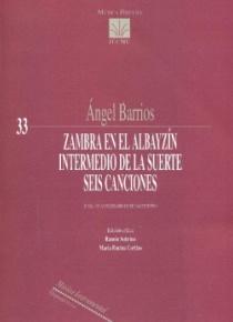 Zambra En el Albayzín - Intermedio de La suerte - Seis canciones
