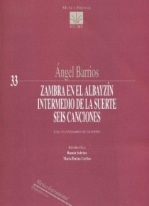 Zambra En el Albayzín - Intermedio de La suerte - Seis cançons