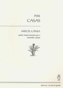 Miscel·lània: quatre improvisacions per a marimba i piano