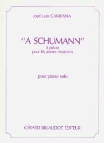 A Schumann. 4 pièces pour les jeunes musiciens