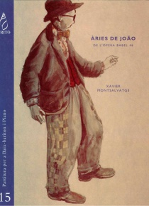 Arias for JoÒo, from the opera Babel 46