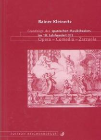 Grundzüge des spanischen Musiktheaters im 18.Jahrhundert , Ópera-Comedia-Zarzuela