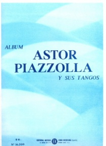 Astor Piazzolla and his tangos