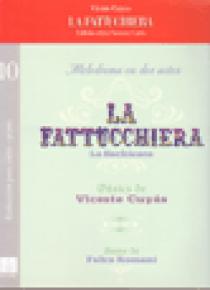 La Fattucchiera. Ópera en dos actos  (vocal score)