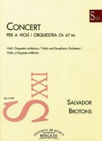 Concert per a Violí i Orquestra op. 67, de Salvador Brotons