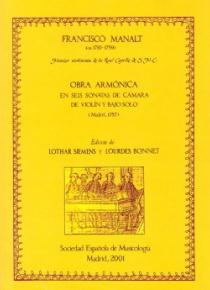 Obra armónica en seis sonatas de cámara de violín y bajo solo