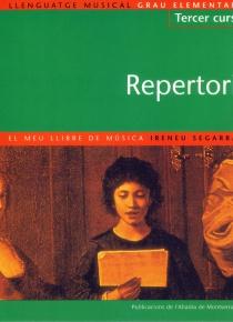 Llenguatge musical. Tercer curs - Repertori