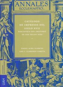Catálogo de impresos dels siglo XVIII. Biblioteca del oratorio de San Felipe Ner