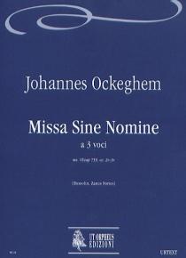 Missa sine nomine for 3 Voices, de Johannes Ockeghem