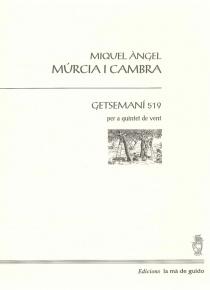 Getsemaní 519 para quinteto de viento