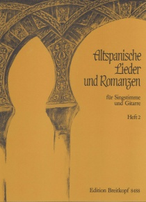 Altspanische lieder und romanzen. Vol. 1 - Old Spanish songs and romances