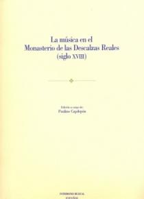 La música en el Monasterio de las Descalzas Reales [Patrimonio Musical Español, 4]