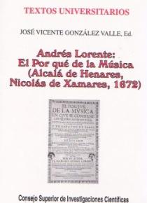 Andrés Lorente:  El Por qué de la Música (Alcalá de Henares, Nicolás de Xamares