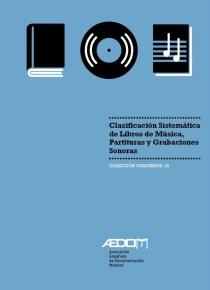 Clasificación sistemática de libros de Música, Partituras y Grabaciones Sonoras