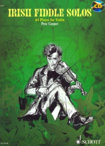 Irish Fiddle Solos: 64 pieces for violin