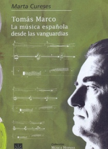 Tomás Marco. La música española a través de las vanguardias